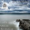 Full Complete Quran Recitation - Sheikh Maher Al Muaiqly