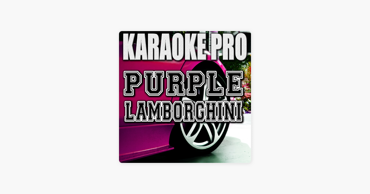 Purple Lamborghini Originally Performed By Rick Ross Skrillex