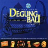 Degung Bali, Pt. 2 (Lounge Music)