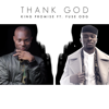 King Promise - Thank God (feat. Fuse ODG) artwork