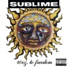 40oz. to Freedom, Sublime