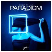 Paradigm (Remixes) [feat. A*M*E]