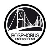 Bosphorus Underground Classics