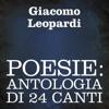 Giacomo Leopardi - Poesie: Antologia di 24 canti bild