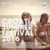 Croatia Summer Festival 2016 (Deluxe Version)