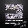 Dance the Pain Away (feat. John Legend) [Remixes] - EP