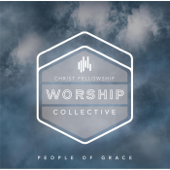 This I Believe (Live) [feat. Andrew McKinney]-Christ Fellowship Worship Collective