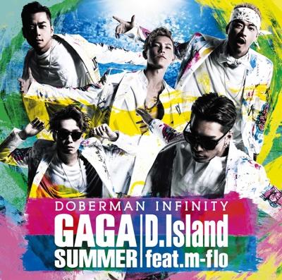 Ga Ga Summer / D.Island (feat. m-flo) - EP - DOBERMAN INFINITY album