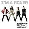 I m a Goner feat Soulja Boy Andrew W K Single
