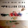 A Million Eyes (From Stella Artois - The Chalice Symphony) - Single, Cold War Kids
