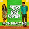 Mon Bhalo Nei From Shaheb Bibi Golaam Single