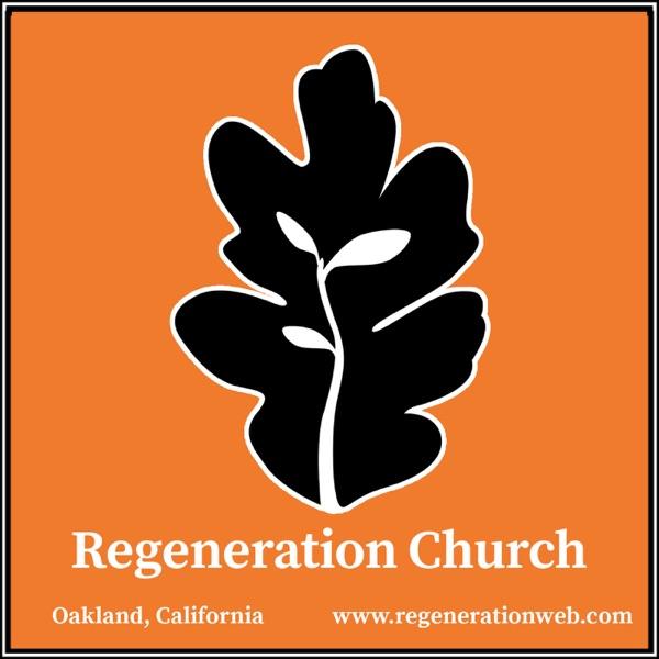 Regeneration - Sunday Weekly Podcasts