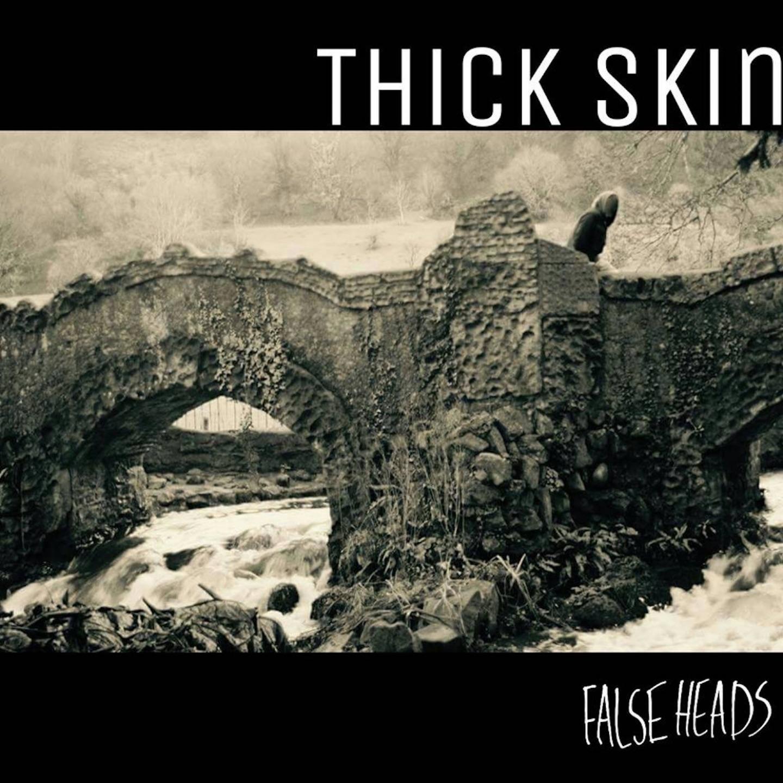 Thick Skin - Single