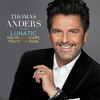 Lunatic - EP - Thomas Anders