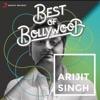 Best of Bollywood Arijit Singh