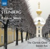 Steinberg: Passion Week, Op. 13, The Clarion Choir & Steven Fox