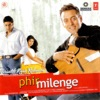 Phir Milenge Original Motion Picture Soundtrack