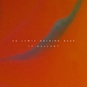 Holding Back (feat. Gallant) [Remixes] - Single Mp3 Download