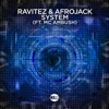 System (feat. MC Ambush) [Extended mix] - Single, Ravitez & Afrojack