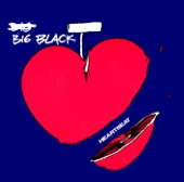 Big Black - Heartbeat