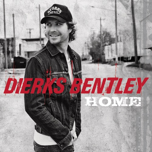 Dierks Bentley - Home