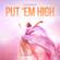Put 'Em High (feat. Therese) [Paul Morrell Remix Radio] - StoneBridge