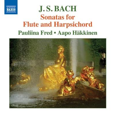 Bach: Sonatas for Flute & Harpsichord - Pauliina Fred & Aapo Hakkinen album