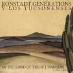 Ronstadt Generations Y Los Tucsonenses - The Horse and the Barn