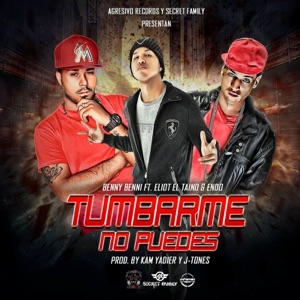 Tumbarme No Puedes (feat. Benny Benni & Endo) - Single Mp3 Download