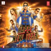 Happy New Year (Original Motion Picture Soundtrack) - Vishal-Shekhar, Dr Zeus, Manj Musik & John Stewart Eduri - Vishal-Shekhar, Dr Zeus, Manj Musik & John Stewart Eduri