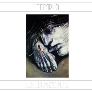 Luis Eduardo Aute - Templo (Remasterizado)