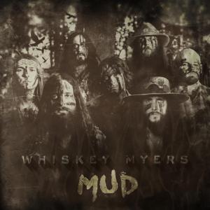 Whiskey Myers - Stone
