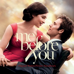 View album Me Before You (Original Motion Picture Soundtrack)