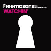 Watchin' (Club Mix Instrumental) - Freemasons