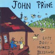 Lost Dogs + Mixed Blessings - John Prine - John Prine