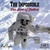The Impossible: Our Love of Failure - Single - Paul Taylor