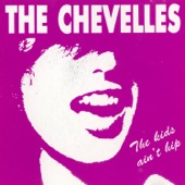 The Chevelles - Show Me Your Love