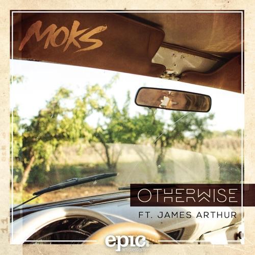 MOKS - Otherwise (feat. James Arthur) - Single