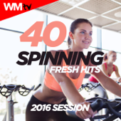 40 Spinning Fresh Hits 2016 Session (Unmixed Compilation for Fitness & Workout - Ideal for Spinning, Cycling)