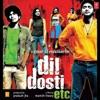Dil Dosti Etc (Original Motion Picture Soundtrack)