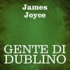 Gente di Dublino - James Joyce