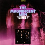 The Magnificent Men - Sweet Soul Medley (Live)