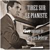 Tirez sur le pianiste - EP, Georges Delerue