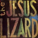 The Jesus Lizard - Monkey Trick (Live)