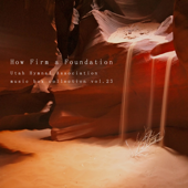 [Download] How Firm a Foundation (Utah Ver.) MP3