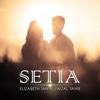 Setia (feat. Faizal Tahir) - Elizabeth Tan
