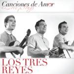 Los Tres Reyes - Contigo
