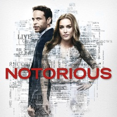Notorious, Season 1