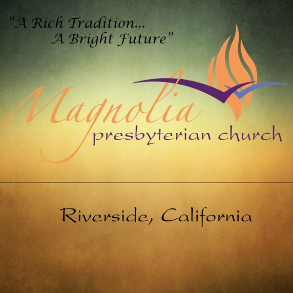 Sermons – Magnolia Presbyterian Church
