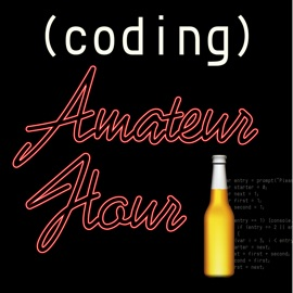 Coding Amateur Hour Stories And Banter About Javascript And The Web
